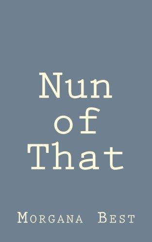 Nun of That (Deadly Habit Cozy Mystery)