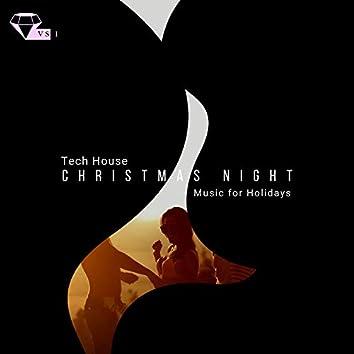 Christmas Night - Tech House Music For Holidays