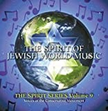 The Spirit of Jewish World Music [The Spirit Series: Volume 9] by The Cantors Assembly of the United Synagogue of Conservative Judaism (0100-01-01?