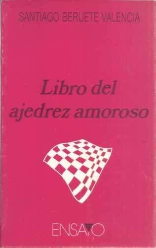 Libro del ajedrez amoroso