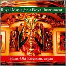 Royal Music for a Royal Instru