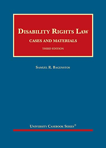 Compare Textbook Prices for Disability Rights Law, Cases and Materials University Casebook Series 3 Edition ISBN 9781684679300 by Bagenstos, Samuel