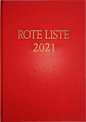 ROTE LISTE 2021 Buchausgabe Einzelausgabe: Arzneimittelverzeichnis für Deutschland (einschließlich EU-Zulassungen und bestimmter Medizinprodukte)