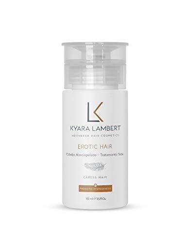 Kyara Lambert - Erotic Hair Silk Treatment, 100ml   Tratamiento Reparador de Seda Capilar   Cabello más Cuidado, Suave, Sedoso y Sexy