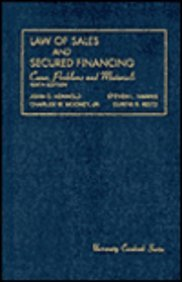 Cases, Problems and Materials on the Law of Sales and Secured Financing (University Casebook Series)