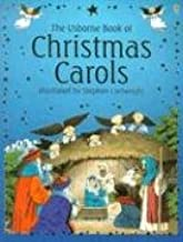 The Usborne Book of Christmas Carols (Songbooks)