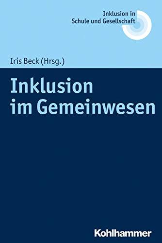 Inklusion im Gemeinwesen (Inklusion in Schule und Gesellschaft, Band 4)