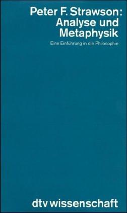 Analyse und Metaphysik. Eine Einführung in die Philosophie.