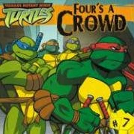 Fours a Crowd (Teenage Mutant Ninja Turtles (Spotlight ...