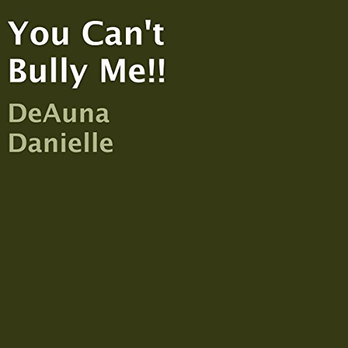 You Can't Bully Me! audiobook cover art