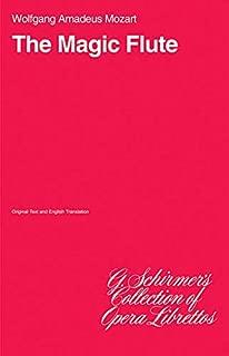 The Magic Flute (Die Zauberflote): Libretto