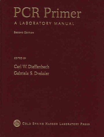 Pcr Primer: A Laboratory Manual
