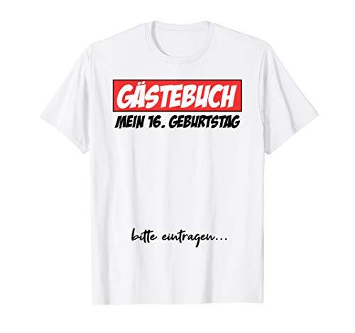 16. Geburtstag Junge Mädchen 2004 Party Gästebuch Geschenk T-Shirt