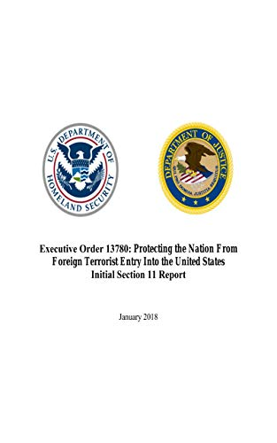 Executive Order 13780: Protecting the Nation From Foreign ...