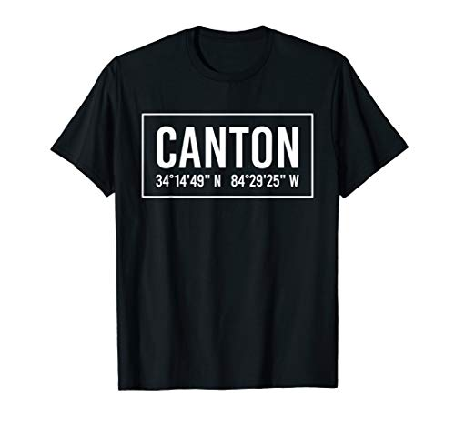 CANTON GA GEORGIA Funny City Coordinates Home Roots Gift T-Shirt
