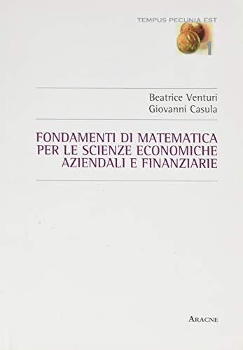 Fondamenti di matematica per le scienze economiche, aziendali e finanziarie