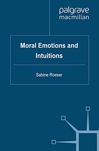 Moral Emotions and Intuitions (English Edition)