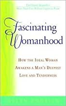 Fascinating Womanhood Publisher: Bantam; Updated edition