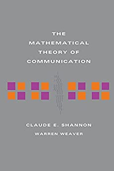 The Mathematical Theory of Communication by [Claude E Shannon, Warren Weaver]