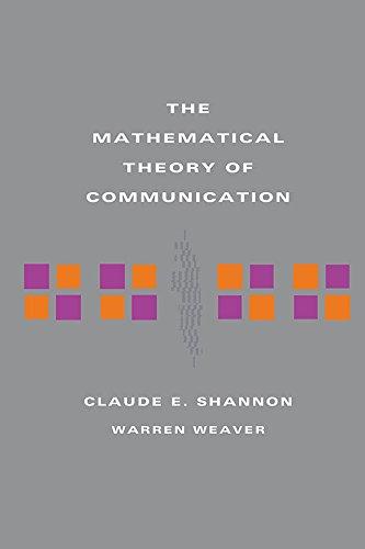 The Mathematical Theory of Communication (English Edition)