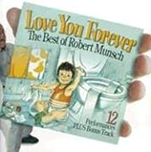 love you forever robert munsch song