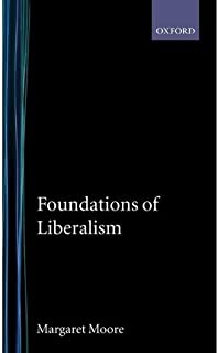 [ { FOUNDATIONS OF LIBERALISM } ] by Moore, David S (AUTHOR) Feb-18-1993 [ Hardcover ]