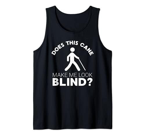 Divertido regalo para ciegos, este bastón me hace ver #ciego? Camiseta sin Mangas