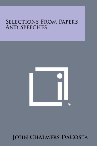 Selections from Papers and Speeches