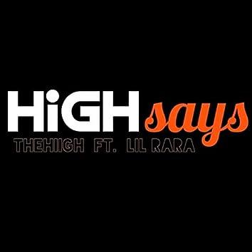 High Says
