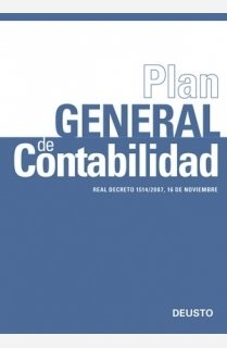 Plan General de Contabilidad: Real Decreto 1514/2007, 16 de noviembre (FINANZAS Y CONTABILIDAD)