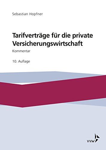 Tarifverträge für die private Versicherungswirtschaft: Kommentar