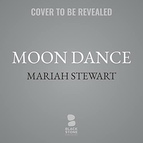 Moon Dance Audiobook By Mariah Stewart cover art