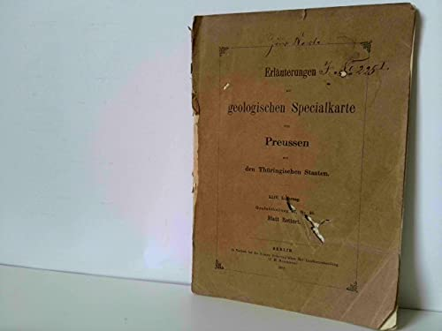 Erläuterungen zur geologischen Specialkarte von Preussen und den Thüringischen Staaten. XLIV. Lieferung, Gradabtheilung 67, No. 46. Blatt Rettert