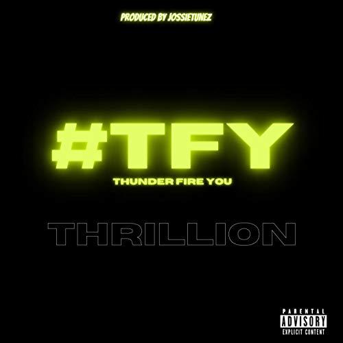 TFY (Thunder Fire You) [Explicit]