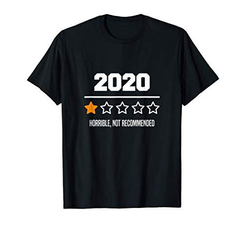 2020 One Star Rating Review - Sarcastic Not Recommended T-Shirt