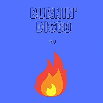 BURNIN' DISCO