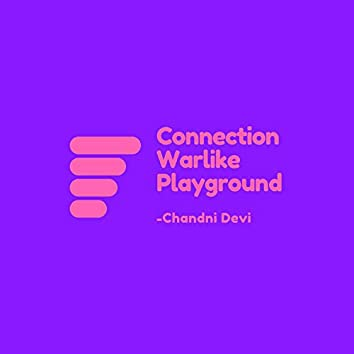 Connection Warlike Playground