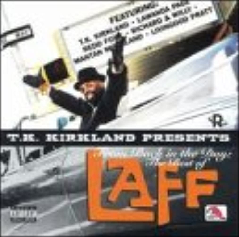 Kirkland, T.K. Presents From Back in Day: Best Of Laff