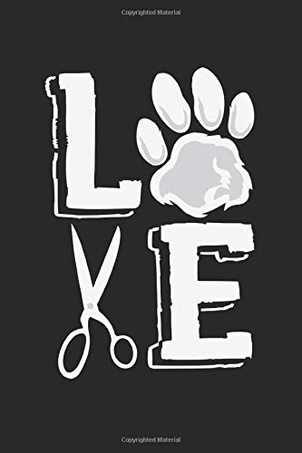 Love: Notebook A5 Size, 6x9 inches, 120 dotted dot grid Pages, Dog Paw Dogs Groomer Paw Love