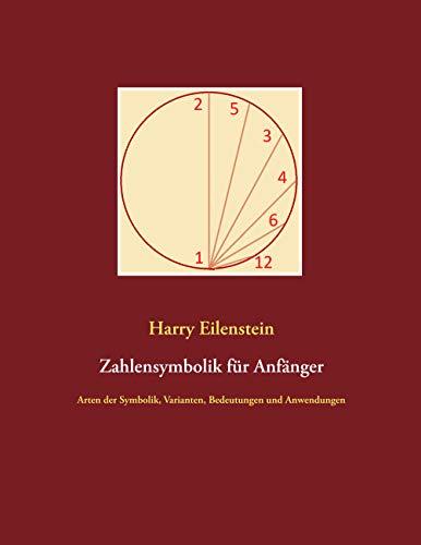 Zahlensymbolik für Anfänger: Arten der Symbolik, Varianten, Bedeutungen und Anwendungen