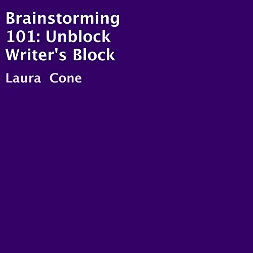 Brainstorming 101: Unblock Writer's Block