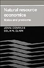 Natural Resource Economics: Notes and Problems