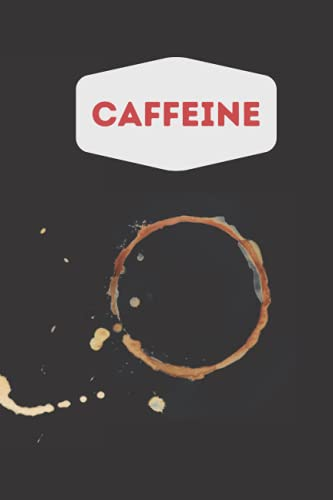 Caffeine: Gift for colleagues, friends, best friends, and especially for coffee lovers