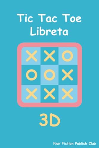 Tic Tac Toe 3D Libreta: Libreta de 100 ojas para un juego favorito de los chicos en 3D