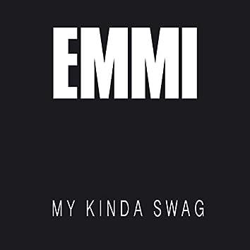 My Kinda Swag