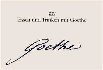 Essen und Trinken mit Goethe, m. 2 Flaschen Wein