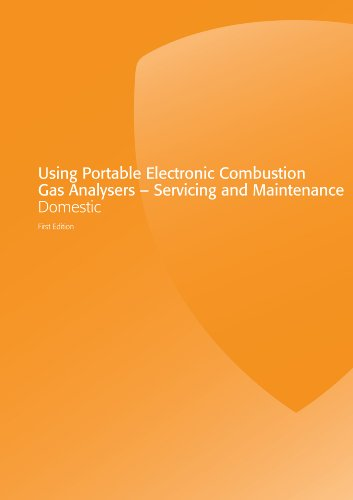 Using Portable Electronic Combustion Gas Analysers – Servicing and Maintenance Domestic (Gas Installer Series – Domestic) (English Edition)