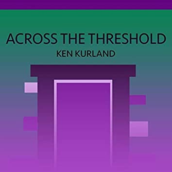Across the Threshold