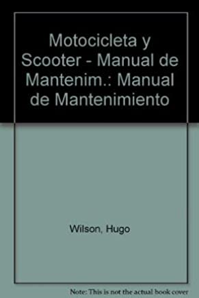 Motocicleta y Scooter - Manual de Mantenim.: Manual de Mantenimiento (Spanish Edition)