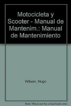 Motocicleta y Scooter - Manual de Mantenim.: Manual de Mantenimiento (Spanish Edition)